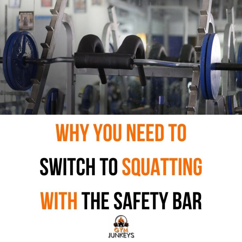 Why you Need to Switch to Squatting with the Safety Bar